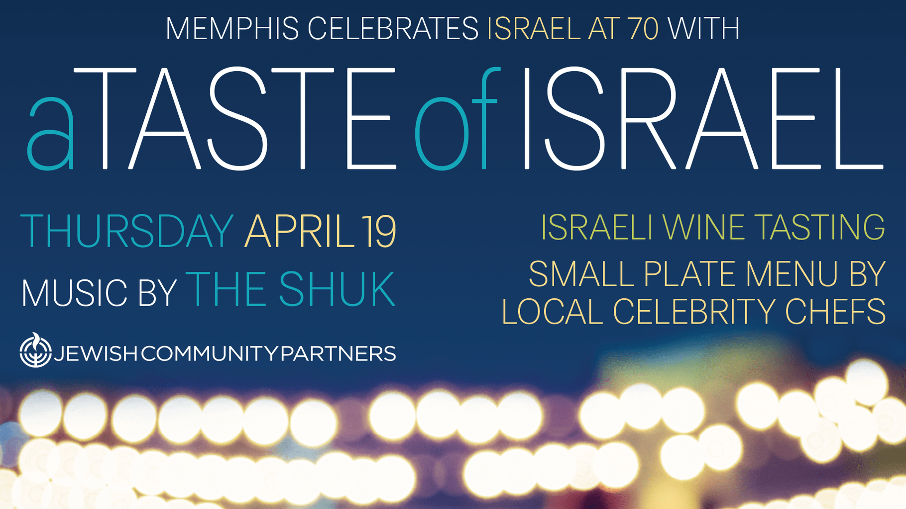 a-taste-of-israel-celebrating-israel-at-70-with-a-special-night